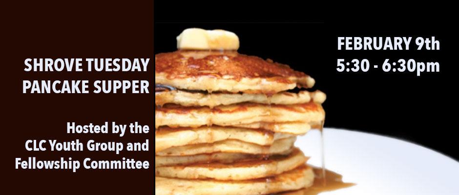 Shrove Tuesday Pancake Supper 5:30-6:30pm