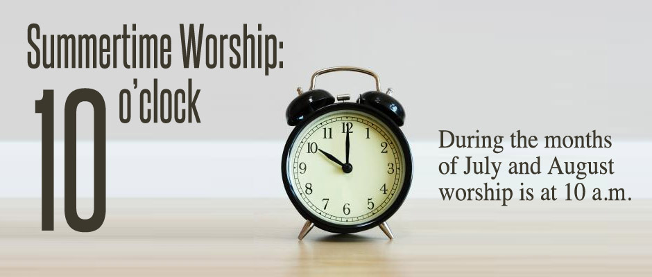 July - August 10am Worship Service