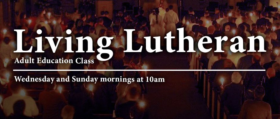 Living Lutheran Adult Education class